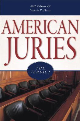American Juries: The Verdict
